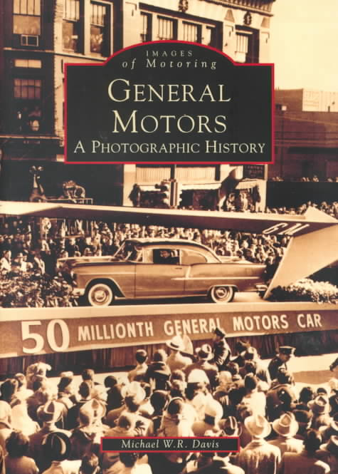 General Motors By Davis, Michael W. R.